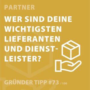 Gründertipps: Wer sind Deine wichtigsten Lieferanten und Dienstleister?