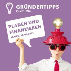 """Gründertipps zum Thema """"Planen und Finanzieren"""""""