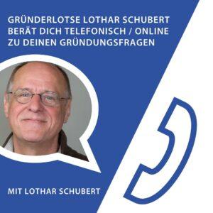 Gründerlotse Lothar Schubert