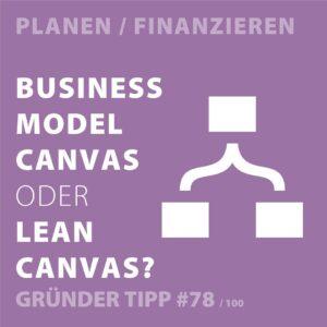 Gründertipps - Der Business Model Canvas