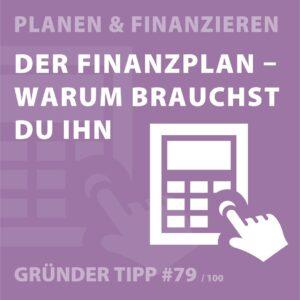Gründertipps - Der Finanzplan - Warum brauchst du ihn