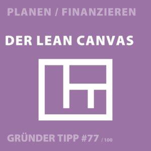 Gründertipps - Der Lean Canvas