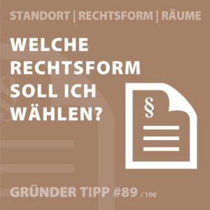 Gründertipp #89 Wahl der Rechtsform