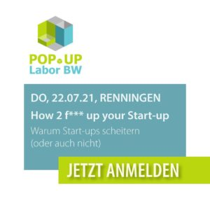 Popup Labor BW –how to f* up your startup